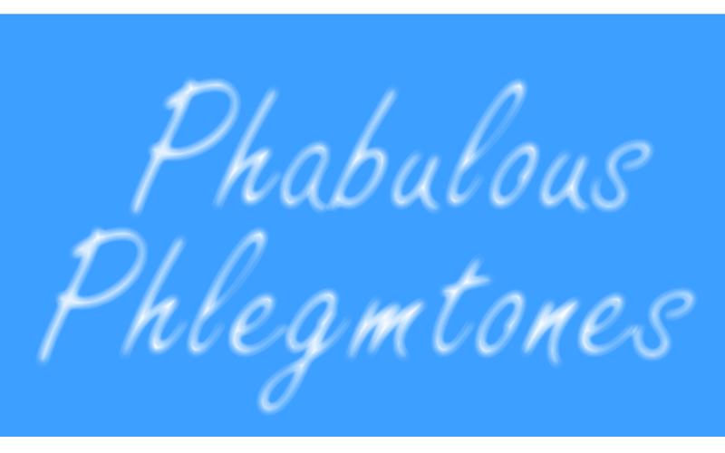 Phabulous Phlemtones